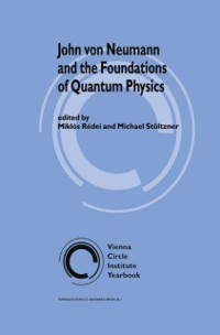 Cover John von Neumann and the Foundations of Quantum Physics