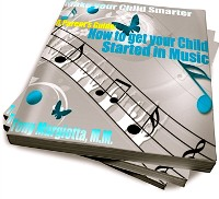 Cover Parent's Guide: How To Get Your Child Started In Music