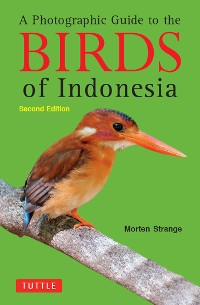 Cover A Photographic Guide to the Birds of Indonesia