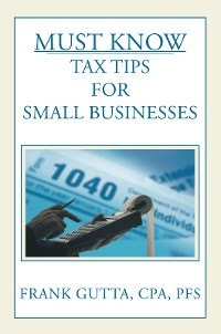 Cover Must Know Tax Tips for Small Businesses