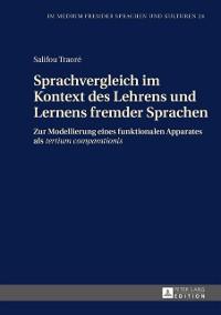 Cover Sprachvergleich im Kontext des Lehrens und Lernens fremder Sprachen