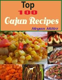 Cover Top 100 Cajun Recipes
