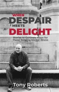 Cover When Despair Meets Delight