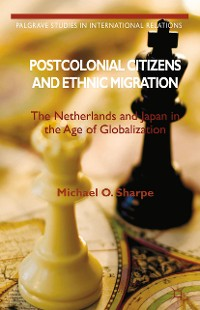 Cover Postcolonial Citizens and Ethnic Migration