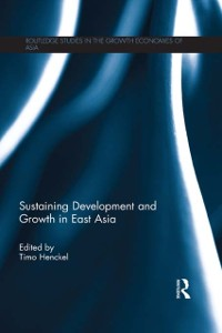 Cover Sustaining Development and Growth in East Asia