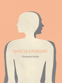 Cover What Is a Person?