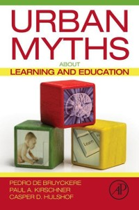 Cover Urban Myths about Learning and Education