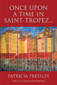 Cover Once upon a Time in Saint-Tropez...