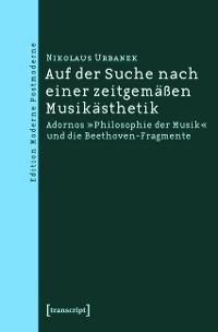 Cover Auf der Suche nach einer zeitgemäßen Musikästhetik