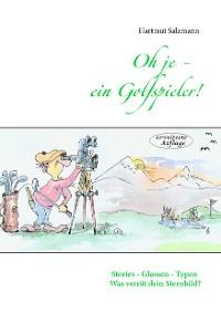 Cover Oh je - ein Golfspieler!
