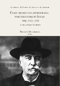 Cover Come muore una democrazia parlamentare in Italia