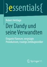 Cover Der Dandy und seine Verwandten