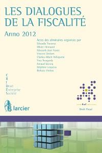 Cover Les dialogues de la fiscalité - Anno 2012