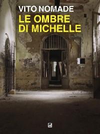 Cover Le ombre di Michelle