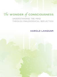 Cover The Wonder of Consciousness