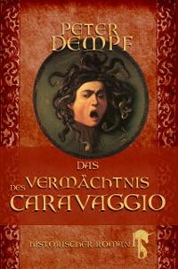 Cover Das Vermächtnis des Caravaggio
