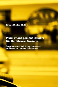 Cover Praxismanagement-Insights für Healthcare-Startups