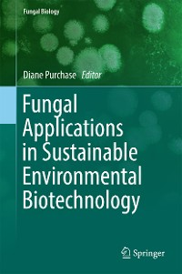 Cover Fungal Applications in Sustainable Environmental Biotechnology