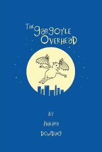 Cover The Gargoyle Overhead
