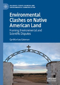 Cover Environmental Clashes on Native American Land