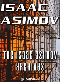 Cover The Isaac Asimov Archives