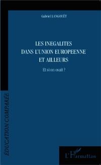 Cover Les inegalites dans l'Union Europeenne et ailleurs