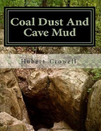 Cover Coal Dust and Cave Mud