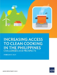 Cover Increasing Access to Clean Cooking in the Philippines