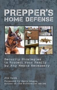 Cover Prepper's Home Defense