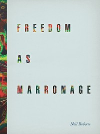 Cover Freedom as Marronage