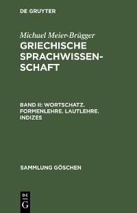 Cover Wortschatz. Formenlehre. Lautlehre. Indizes