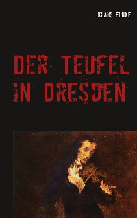 Cover Der Teufel in Dresden