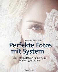 Cover Perfekte Fotos mit System