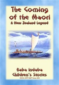 Cover THE COMING OF THE MAORI - A Legend of New Zealand