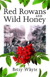 Cover Red Rowans and Wild Honey