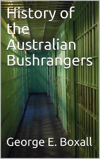 Cover History of the Australian Bushrangers