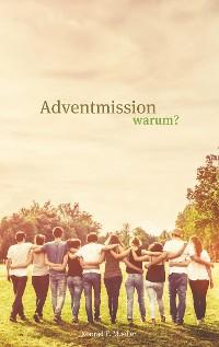 Cover Adventmission warum?