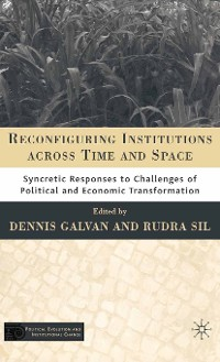 Cover Reconfiguring Institutions Across Time and Space
