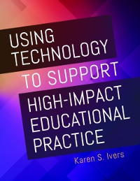 Cover Using Technology to Support High-Impact Educational Practice