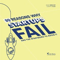 Cover 99 Reasons why Startups fail