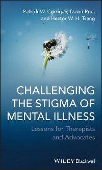 Cover Challenging the Stigma of Mental Illness