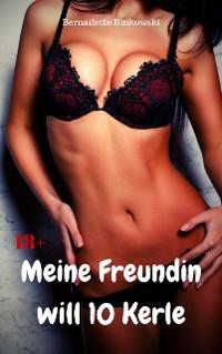Cover Meine Freundin will 10 Kerle