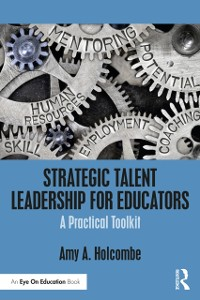 Cover Strategic Talent Leadership for Educators