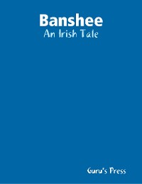 Cover Banshee: An Irish Tale