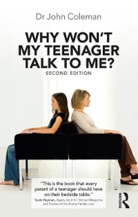 Cover Why Won't My Teenager Talk to Me?