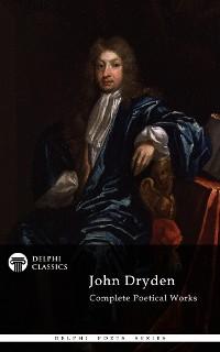 Cover Delphi Complete Works of John Dryden (Illustrated)