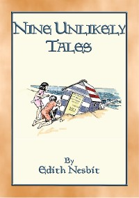 Cover NINE UNLIKELY TALES - 9 illustrated magical stories