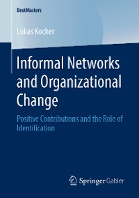 Cover Informal Networks and Organizational Change
