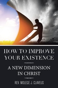 Cover How to Improve Your Existence