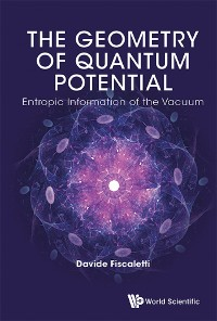 Cover Geometry Of Quantum Potential, The: Entropic Information Of The Vacuum